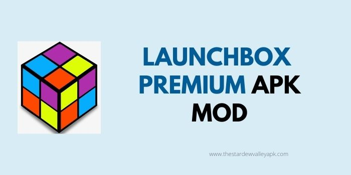 LaunchBox APK Premium Free Download For Android 2021 – [ Paid + Unlocked]
